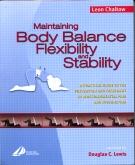 Maintaining Body Balance, Flexibility & Stability E-Book