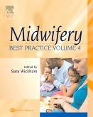 Midwifery: Best Practice, Volume 4 E-Book