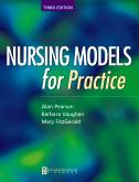 Nursing Models for Practice E-Book