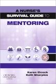 A Nurses Survival Guide to Mentoring