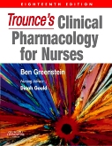 Trounces Clinical Pharmacology for Nurses E-Book