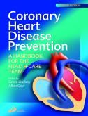 Coronary Heart Disease Prevention E-Book