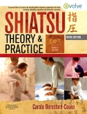 Evolve Resource for Shiatsu Theory and Practice, 3rd Edition