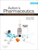 Aulton's Pharmaceutics, 4th Edition