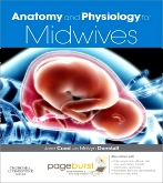 Anatomy and Physiology for Midwives E-Book