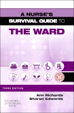 A Nurses Survival Guide to the Ward - E-Book