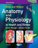 Evolve Resources for Ross & Wilson Anatomy & Physiology in Health and Illness, 10th Edition