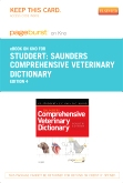Saunders Comprehensive Veterinary Dictionary - Elsevier eBook on Intel Education Study (Retail Access Card), 4th Edition