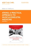 A Practical Approach to Musculoskeletal Medicine - Elsevier eBook on VitalSource (Retail Access Card)