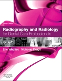 Radiography and Radiology for Dental Care Professionals - Elsevier eBook on VitalSource, 3rd Edition
