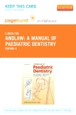 cover image - A Manual of Paediatric Dentistry - Elsevier eBook on VitalSource (Retail Access Card)