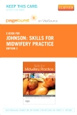 Skills for Midwifery Practice - Elsevier eBook on VitalSource (Retail Access Card), 3rd Edition