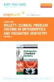 Clinical Problem Solving in Orthodontics and Paediatric Dentistry - Elsevier eBook on VitalSource (Retail Access Card), 2nd Edition