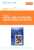 cover image - Using Occupational Therapy Models in Practice - Elsevier eBook on VitalSource (Retail Access Card)