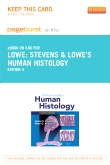 Stevens & Lowe's Human Histology Elsevier eBook on Intel Education Study (Retail Access Card), 4th Edition