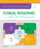 cover image - Clinical Reasoning in the Health Professions - Elsevier eBook on VitalSource,4th Edition