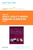 cover image - Scully's Medical Problems in Dentistry - Elsevier eBook on VitalSource (Retail Access Card),7th Edition