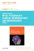 Fitzgerald's Clinical Neuroanatomy and Neuroscience Elsevier eBook on Intel Education Study (Retail Access Card), 7th Edition