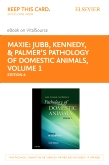cover image - Jubb, Kennedy & Palmer's Pathology of Domestic Animals - Elsevier eBook on VitalSource (Retail Access Card): Volume 1,6th Edition