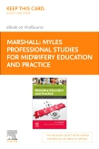 cover image - Myles Professional Studies for Midwifery Education and Practice Elsevier eBook on VitalSource (Retail Access Card)