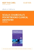cover image - Churchill's Pocketbooks Clinical Dentistry - Elsevier eBook on VitalSource (Retail Access Card),4th Edition