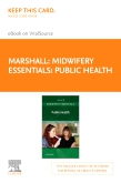cover image - Midwifery Essentials: Public Health - Elsevier eBook on VitalSource (Retail Access Card)