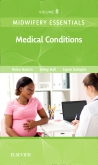 cover image - Midwifery Essentials: Medical Conditions - Elsevier eBook on VitalSource
