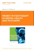 cover image - Physiotherapy in Mental Health and Psychiatry - Elsevier eBook on VitalSource (Retail Access Card)