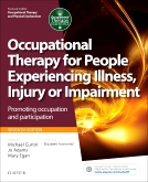 cover image - Occupational Therapy for People Experiencing Illness, Injury or Impairment EVOLVE RESOURCES,7th Edition