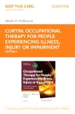 cover image - Occupational Therapy and Physical Dysfunction - Elsevier eBook on Vitalsource (Retail Access Card),7th Edition