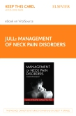 cover image - Management of Neck Pain Disorders Elsevier eBook on VitalSource (Retail Access Card)