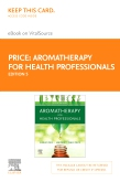 cover image - Aromatherapy for Health Professionals Elsevier E-Book on VitalSource (Retail Access Card),5th Edition