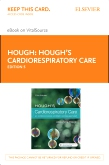 cover image - Hough's Cardiorespiratory Care Elsevier eBook on VitalSource (Retail Access Card),5th Edition