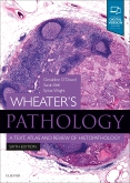 cover image - Evolve Resources for Wheater's Pathology: A Text, Atlas and Review of Histopathology,6th Edition
