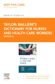 cover image - Bailliere's Nurses' Dictionary Elsevier eBook on VitalSource (Retail Access Card),27th Edition