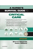 cover image - A Nurse's Survival Guide to Critical Care - Updated Edition Elsevier eBook on Vitalsource