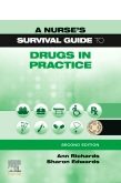 A Nurses Survival Guide to Drugs in Practice