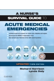 cover image - A Nurse's Survival Guide to Acute Medical Emergencies Updated Edition Elsevier eBook on Vitalsource,3rd Edition