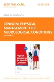 cover image - Physical Management for Neurological Conditions Elsevier eBook on VitalSource (Retail Access Card),4th Edition