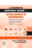 cover image - A Survival Guide to Children's Nursing - Updated Edition Elsevier eBook on VitalSource