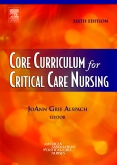 Core Curriculum for Critical Care Nursing, 6th Edition