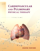 Cardiovascular and Pulmonary Physical Therapy, 2nd Edition