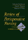 Review of Perioperative Nursing