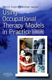 cover image - Using Occupational Therapy Models in Practice