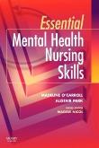 Essential Mental Health Nursing Skills E-Book