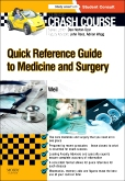 cover image - Crash Course: Quick Reference Guide to Medicine and Surgery