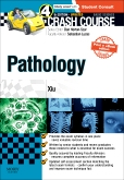 Crash Course Pathology Updated Print + eBook edition, 4th Edition