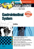 cover image - Crash Course Gastrointestinal System Updated Print + eBook edition,4th Edition