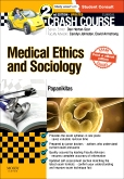Crash Course Medical Ethics and Sociology Updated Print + eBook edition, 2nd Edition