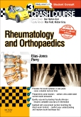 Crash Course Rheumatology and Orthopaedics Updated Print + eBook edition, 3rd Edition